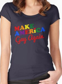 Make America Gay Again Women's Fitted Scoop T-Shirt