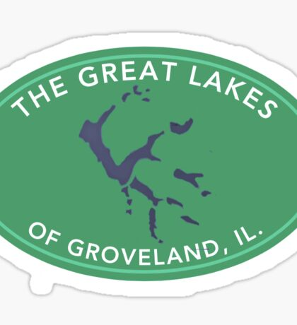 The Great Lakes of Groveland, IL Sticker