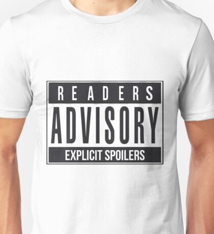 Readers Advisory Explicit Spoilers Unisex T-Shirt