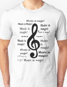 Music is magic all over T-Shirt