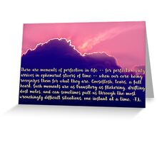 Moments of Perfection Sunset, typography art Greeting Card