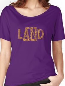Never Forget - The Land Women's Relaxed Fit T-Shirt