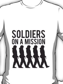 Soldiers on a Mission Team Crew party T-Shirt