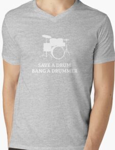 Save A Drum Bang A Drummer Mens V-Neck T-Shirt