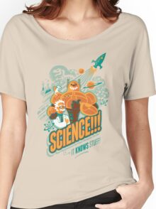 Science!!! It Knows Stuff! Women's Relaxed Fit T-Shirt