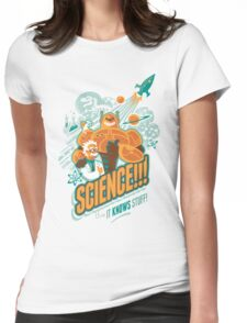 Science!!! It Knows Stuff! Womens Fitted T-Shirt