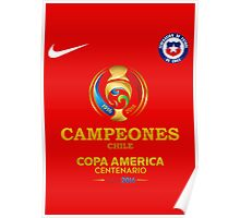 Final Copa America 2016 Champions - Chile Football Team - campeones chile Poster
