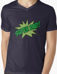 Super Dad! Mens V-Neck T-Shirt