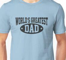 World's Greatest Dad Unisex T-Shirt