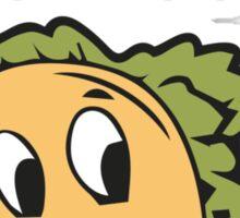 I Don't Wanna Taco 'Bout It. It's Nacho Problem. Sticker