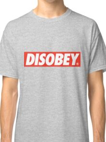 DISOBEY. Classic T-Shirt