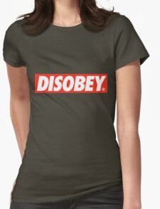 DISOBEY. Womens Fitted T-Shirt