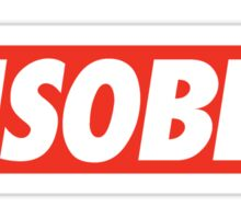 DISOBEY. Sticker