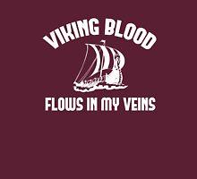 Viking Blood Flows In My Veins Unisex T-Shirt