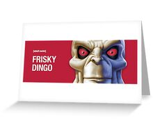 Frisky Dingo 3 Greeting Card