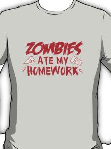 Zombies Ate My Homework T-Shirt