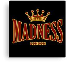 MADNESS FROM LONDON Canvas Print