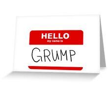 name grump Greeting Card