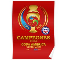 Chile Football Team - campeones chile Poster
