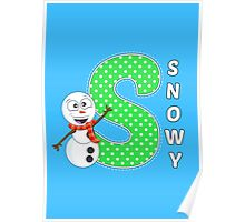'S' is for Snowy! Poster