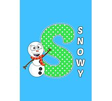 'S' is for Snowy! Photographic Print