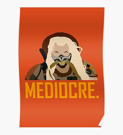Mediocre. Poster