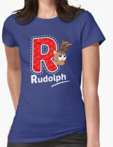 'R' is for Rudolph! Womens Fitted T-Shirt