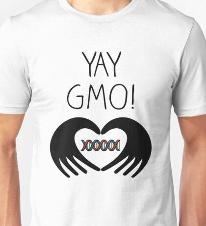 YAY GMO! Unisex T-Shirt