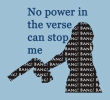 Bang! Bang! Bang! T-Shirt
