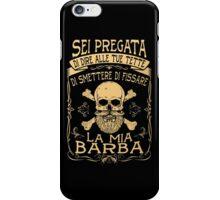 Smettere Di Fissare La Mia Barba iPhone Case/Skin