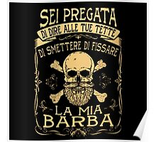 Smettere Di Fissare La Mia Barba Poster