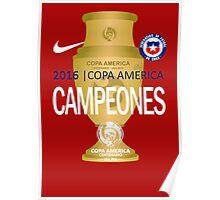 Chile Football Team - campeones chile - COPA AMERICA Poster