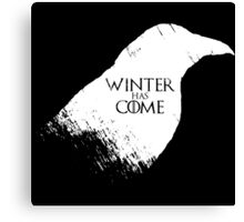Winter Has Come Tee Canvas Print