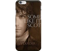 Outlander/Jamie Fraser/Some like it Scot iPhone Case/Skin