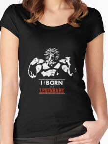 I was Born to be Legendary - Broly Women's Fitted Scoop T-Shirt