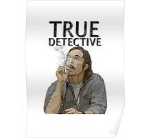 Rust - True Detective  Poster