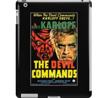 The Devil Commands iPad Case/Skin