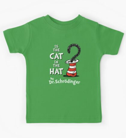 Is the Cat in the hat? Kids Tee