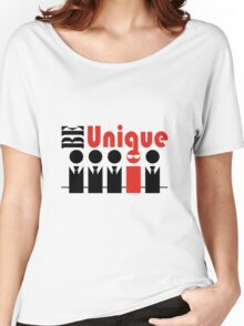 Be unique, don't be like others Women's Relaxed Fit T-Shirt