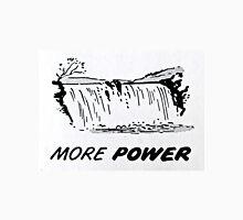 More Power Unisex T-Shirt