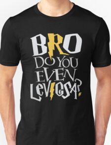 Bro do you even Leviosa? Unisex T-Shirt