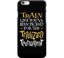 Train for the Triwizard Tournament iPhone Case/Skin