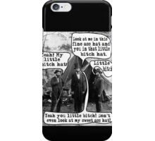 Abe Lincoln and the Little Bitch Hat iPhone Case/Skin