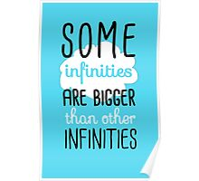 Some Infinities Are Bigger Than Others Poster