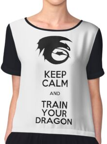Keep calm and train your dragon Chiffon Top