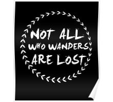 Not all those who wander are lost camping funny t-shirt Poster