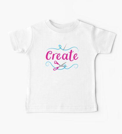CREATE with scissors and needle Baby Tee