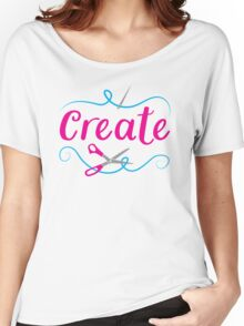 CREATE with scissors and needle Women's Relaxed Fit T-Shirt