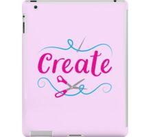 CREATE with scissors and needle iPad Case/Skin