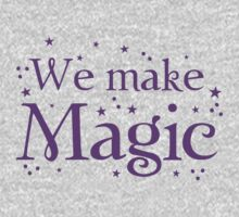 We make magic in purple Kids Tee
